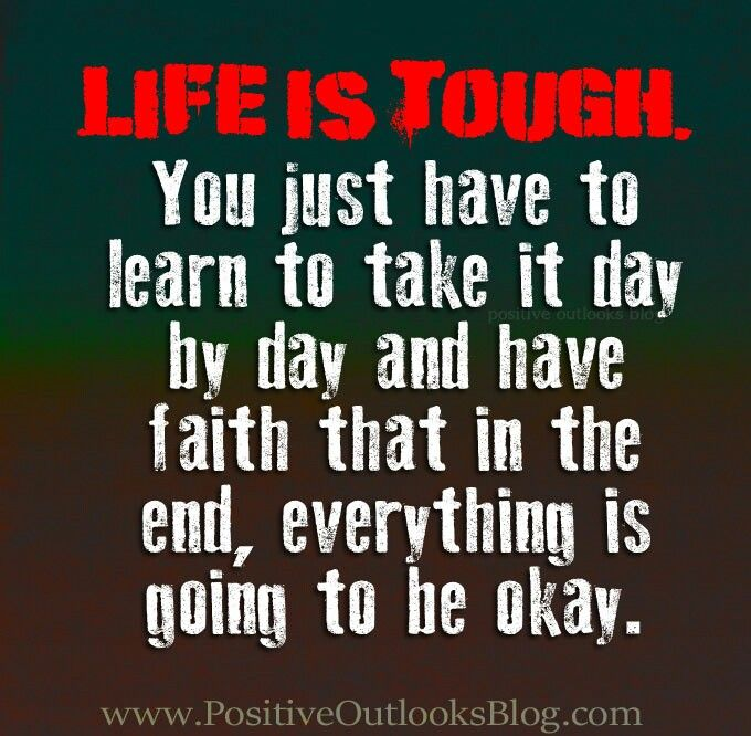 Life Is Tough Inspiring Ideas Life Is Tough Quotes Quotes