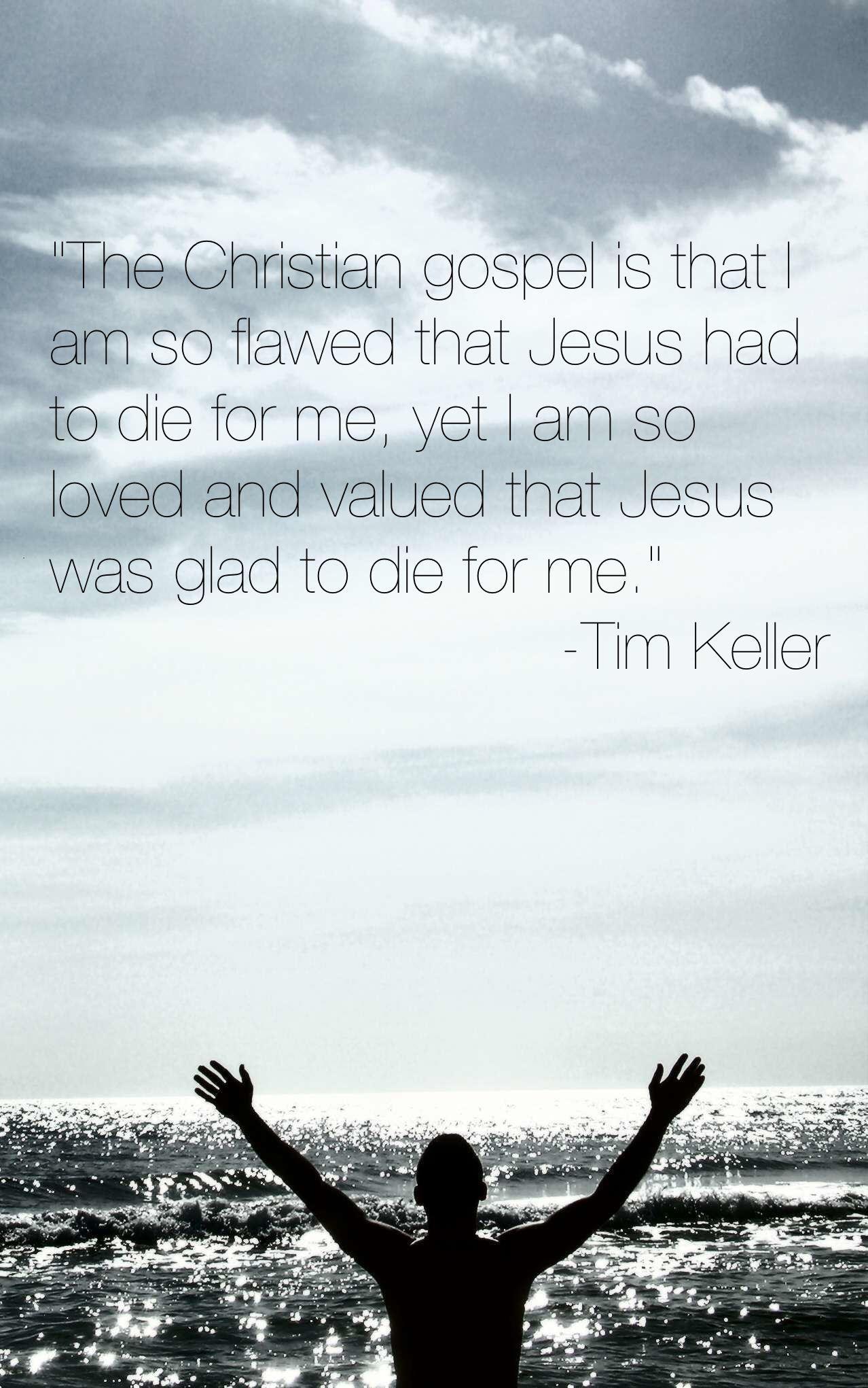 Tim Keller Quotes On Work: Tim Keller Jesus Quotes. QuotesGram