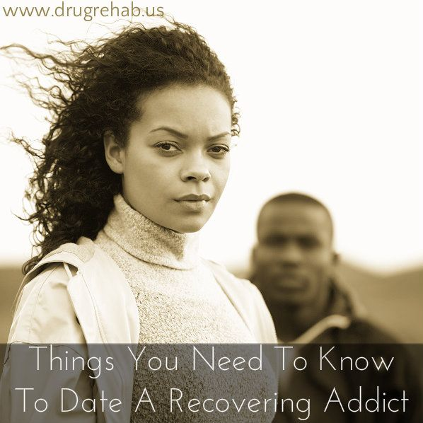 Dating an addict in recovery