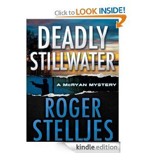 Free Kindle Book Deadly Stillwater Free Today December 4 Mystery Books Books Still Water