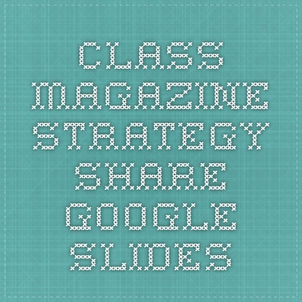 Class Magazine Strategy Share This strategy is a cumulative book - writing formats