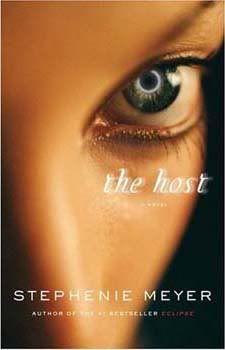 The Host            By: Stephanie Meyer