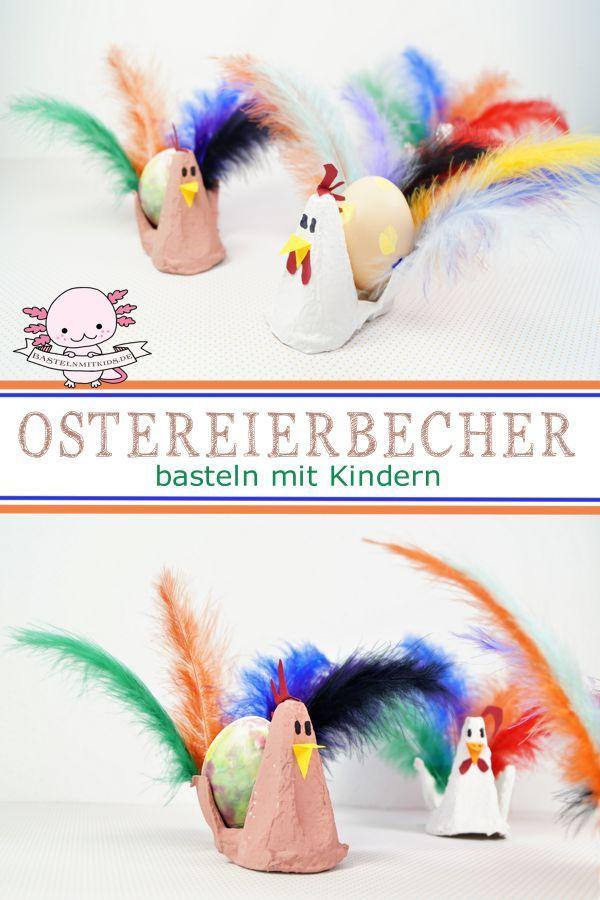 Eierbecher basteln zu Ostern – Basteln mit Kindern