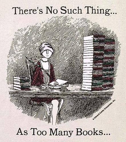 Edward Gorey T Shirt No Such Thing As Too Many Books