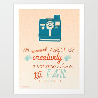 Creativity Inspirational Quote Art Print by Twiggs Designs