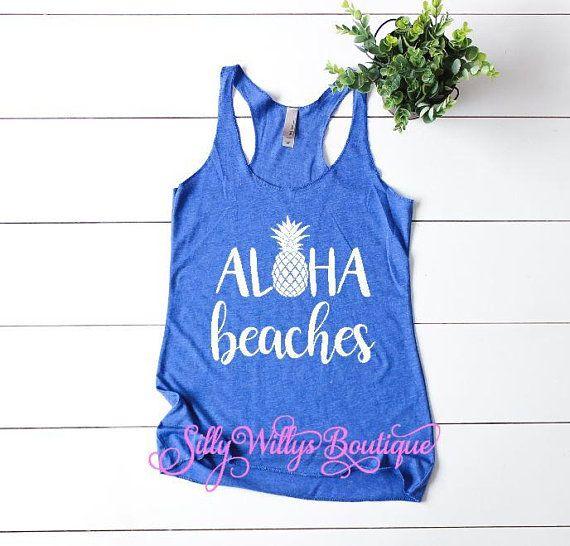 346177d409 Aloha beaches tank top, Aloha beaches shirt, Beach shirt, Summer tank, Vacation  shirt, Beach tee, Beach tank, Summer shirt, Girls trip shirt