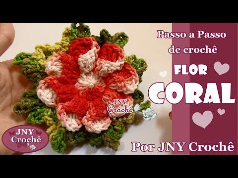 PAP de crochê Flor Coral por JNY Crochê - YouTube