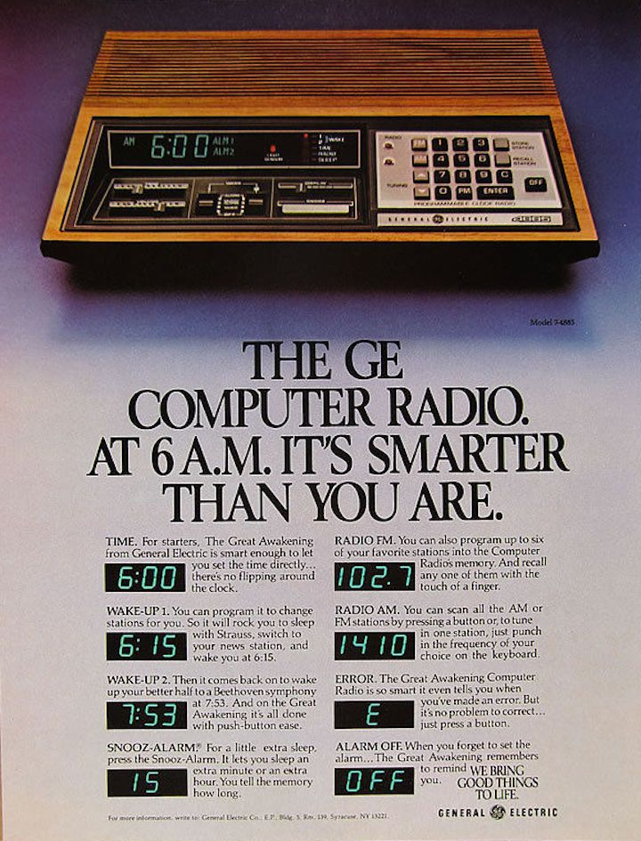 """""""The GE Computer Radio. At 6 a.m. it's smarter than you are."""" #vintageads #Ads #vintage #PrintAd #tvads #advertising #BrandScience #influence #online #Facebook #submissions #marketing #advertising"""