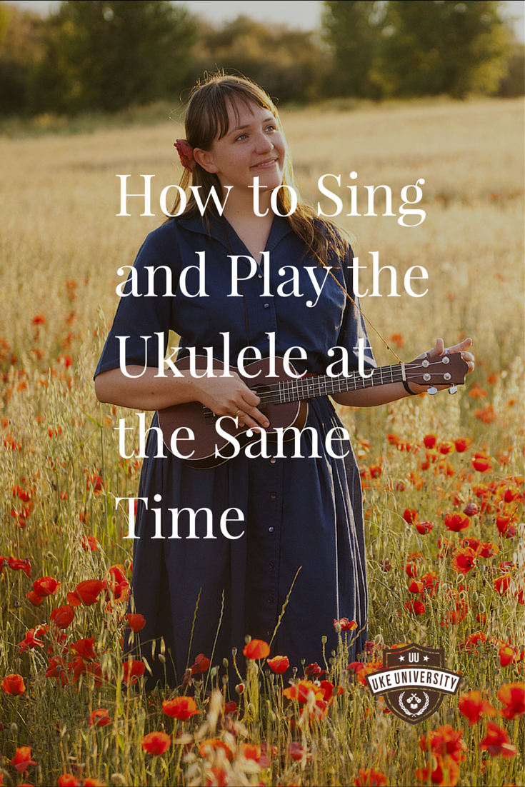 the simple guide how to sing and play the ukulele at the same time uke university blog posts. Black Bedroom Furniture Sets. Home Design Ideas