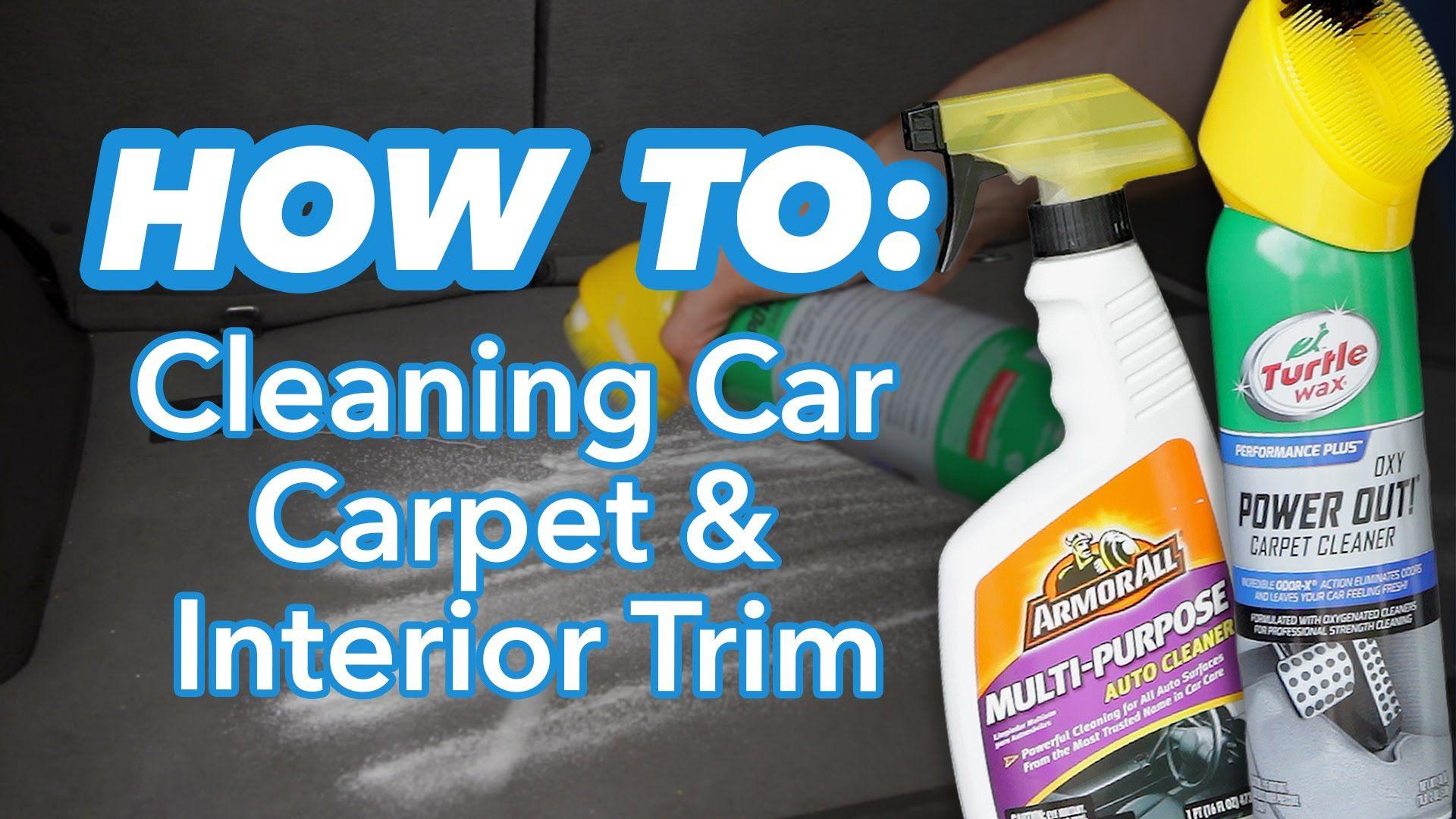 How To Clean Car Carpet And Interior Trim At Home Car Carpet Clean Car Carpet Shampoo Car Carpet