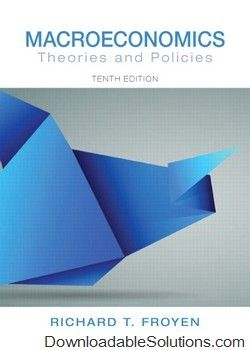 Download test bank for macroeconomics theories and policies 10th download test bank for macroeconomics theories and policies 10th edition by richard t froyen full solutions answers test bank pdf fandeluxe Images