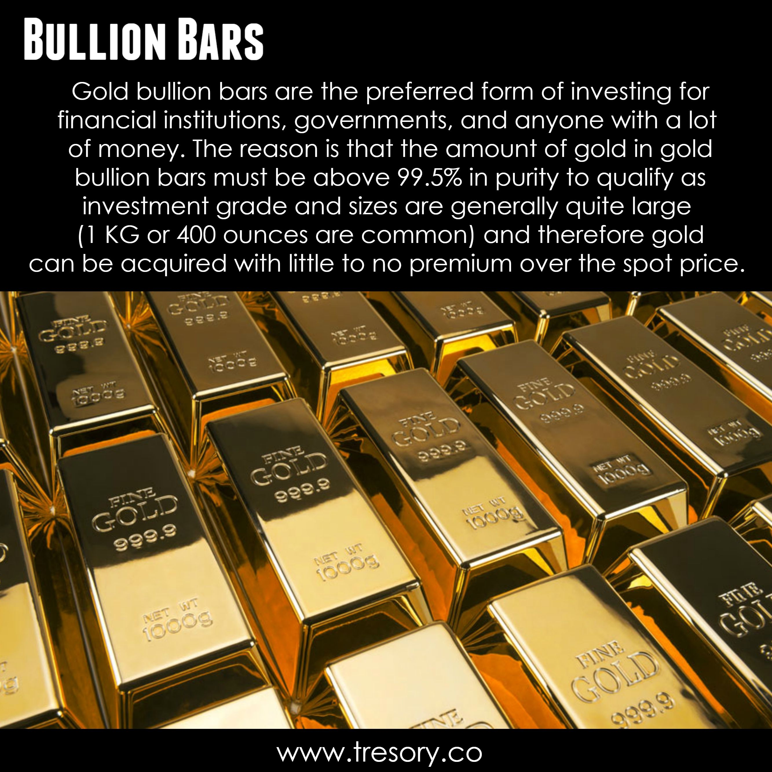 Gold Bullion Bars Are The Preferred