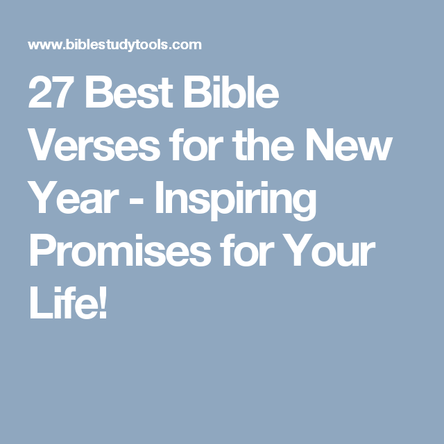 27 Best Bible Verses for the New Year - Inspiring Promises ...