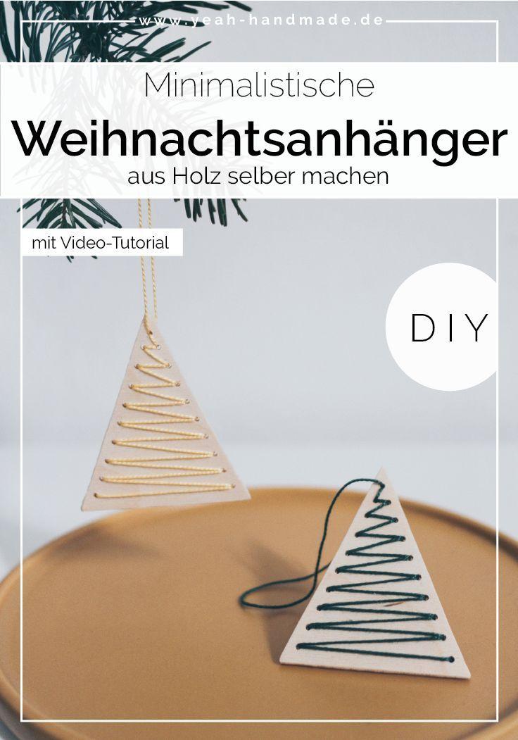 DIY Minimalistische Weihnachtsanhänger basteln aus Holz • Yeah Handmade #weihnachtenholz