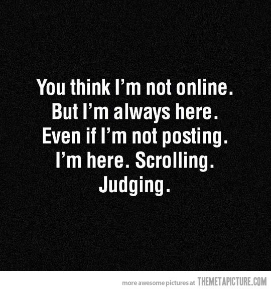 I M Always Here Funny Quotes Funny Quotes