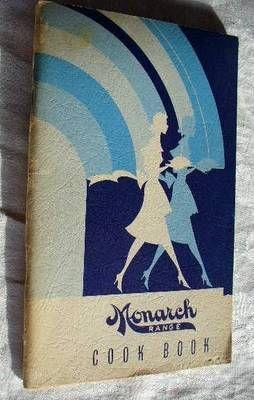Vintage Monarch Range Cook Book