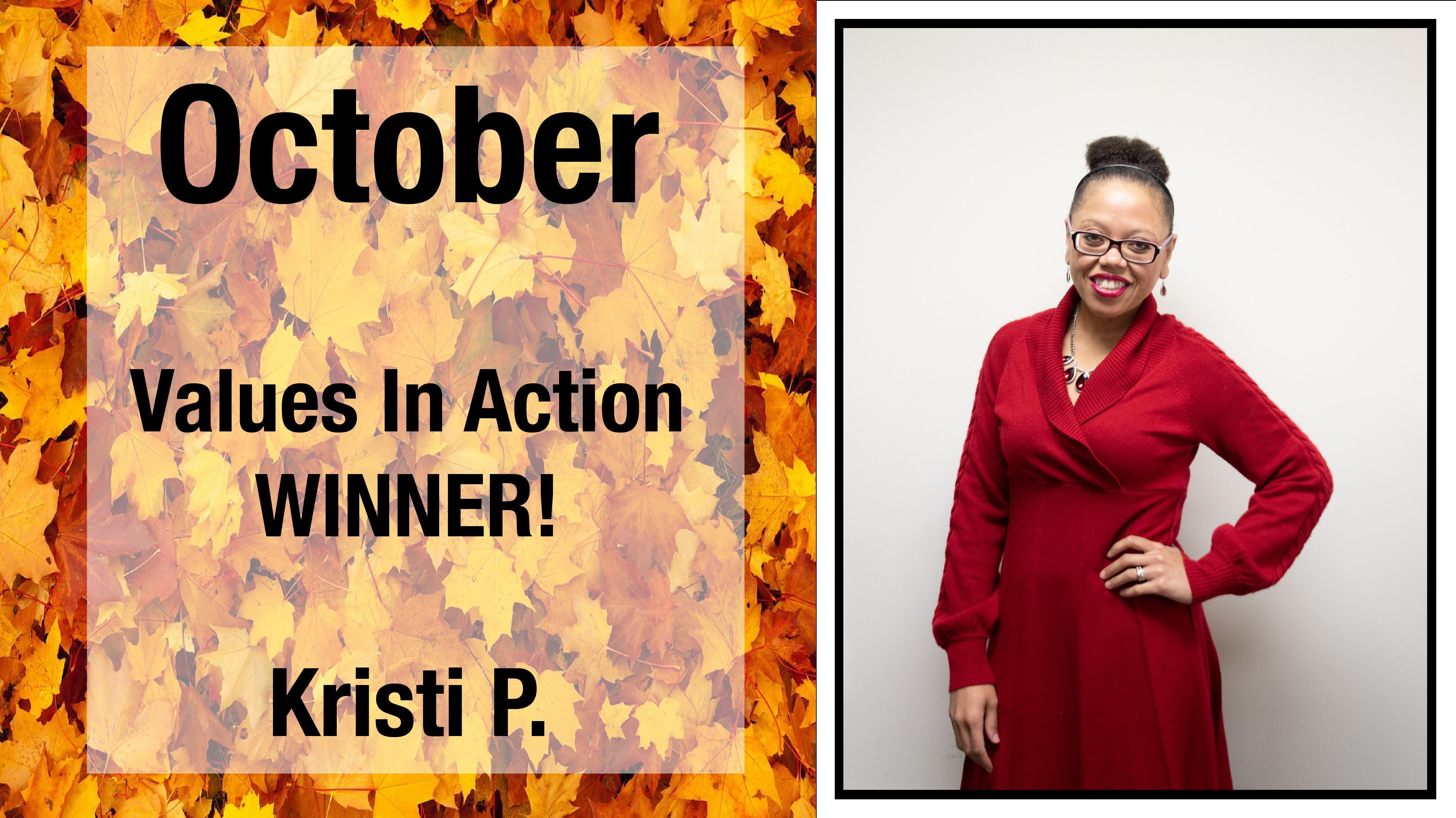 Teamwork Tuesday Congratulations to Kristi, our October