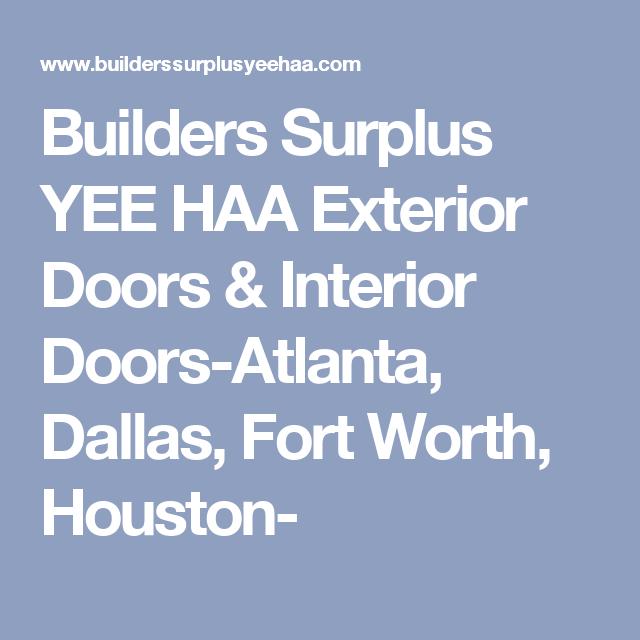 Builders Surplus Yee Haa Exterior Doors Interior Doors Atlanta