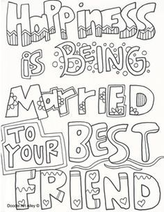 Happiness Is Being Married To Your Best Friend Wedding Coloring Pages Love Coloring Pages Quote Coloring Pages