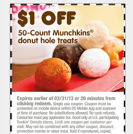 photograph regarding Dunkin Donuts Coupons Printable known as Dunkin Donuts Coupon $1 off 50-Depend Munchkins - Year 2