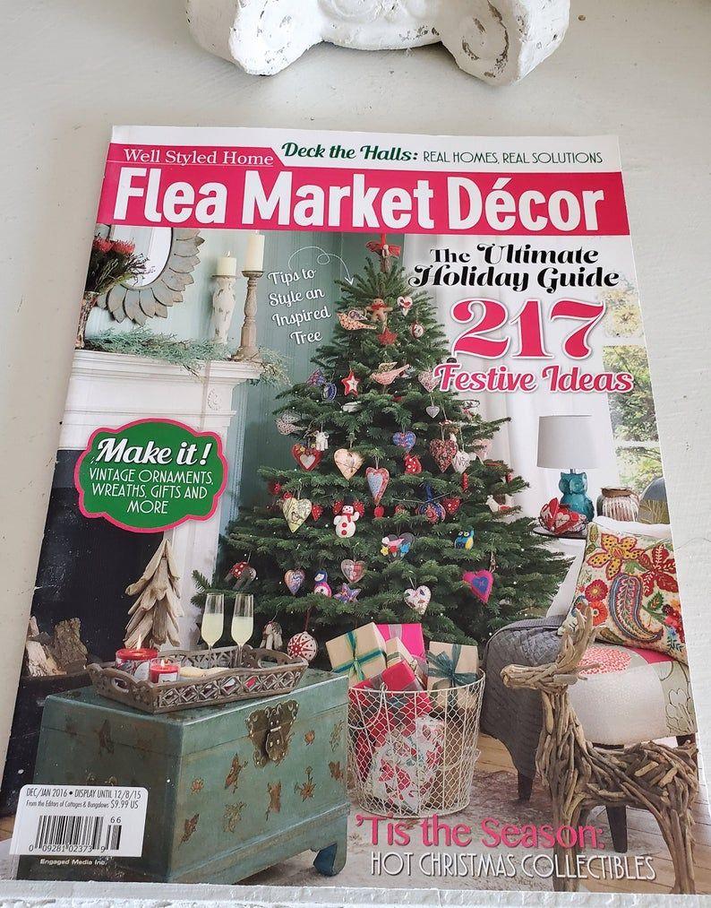 Flea Market Decor Magazine Christmas Magazine Vintage Style In 2020 Flea Market Decorating Antique Christmas Tree Decor Magazine