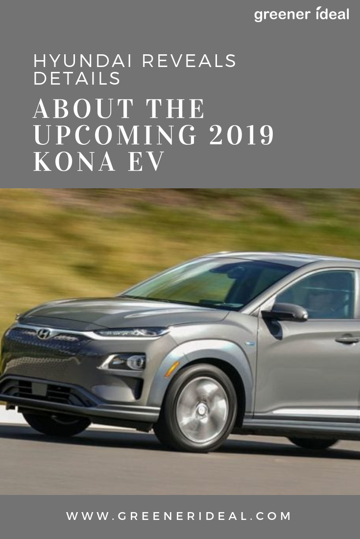 Hyundai Reveals Details About The Upcoming 2019 Kona Ev With
