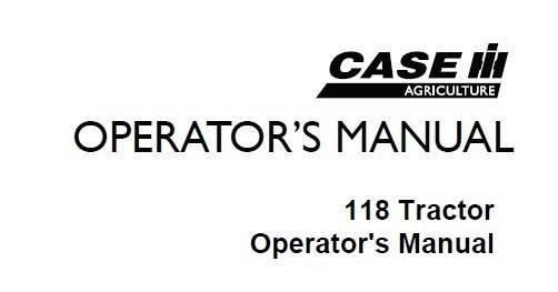 Case IH 108 Tractor Operator's Manual 9-4363 DOWNLOAD PDF