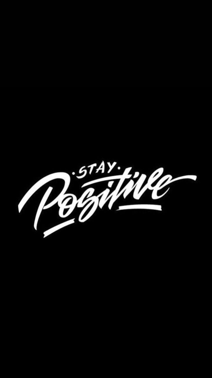Stay Positive Wallpaper Wallpaper Choices Positive