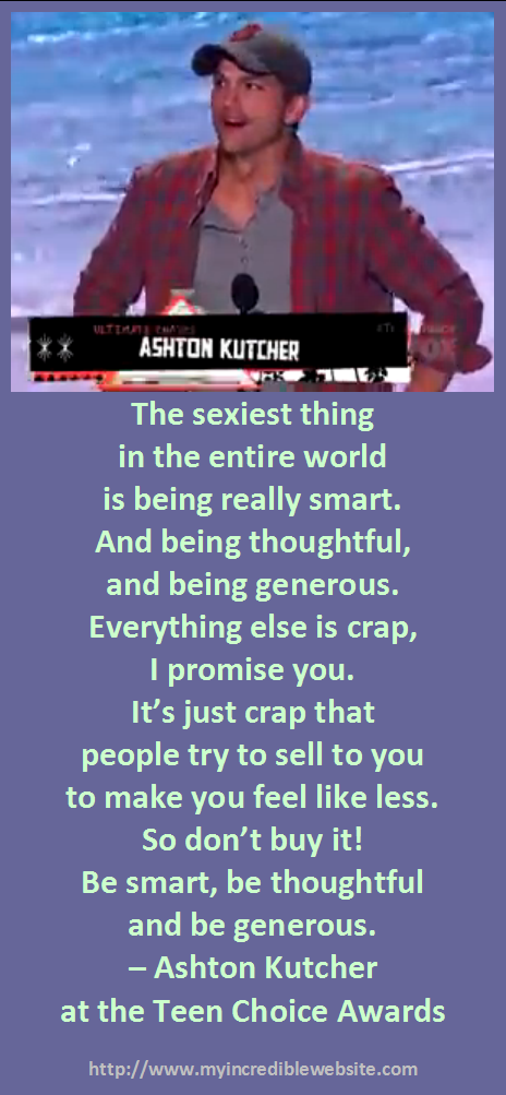 Chris Ashton Kutcher On The Sexiest Thing Verdades Palabras Y