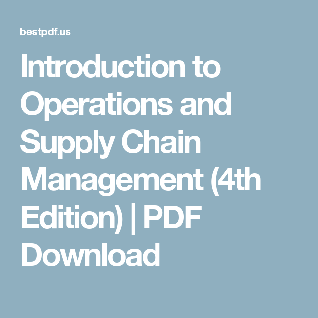 Introduction to operations and supply chain management 4th edition introduction to operations and supply chain management 4th edition pdf download fandeluxe Gallery