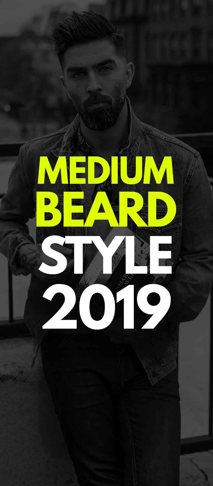125 Best Haircuts For Men In 2020 Ultimate Guide: 14 Reasons Why The Medium Beard Style Is All The Funk! In