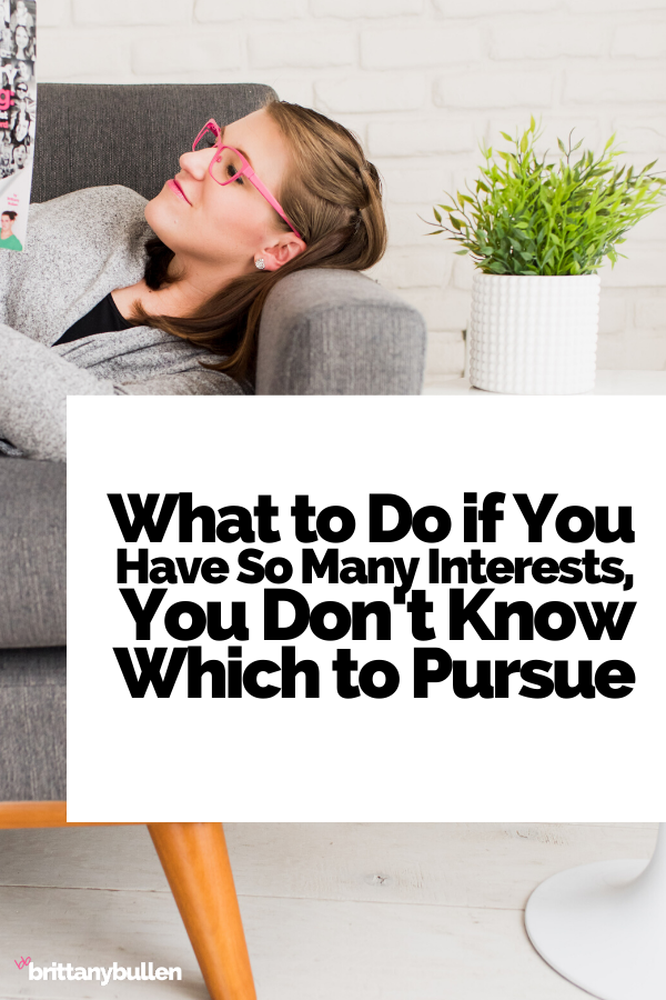 What to Do If You Have So Many Interests, You Don't Know Which to Pursue    #business #businessmarketing #smallbusiness #entrepreneur #entrepreneurship