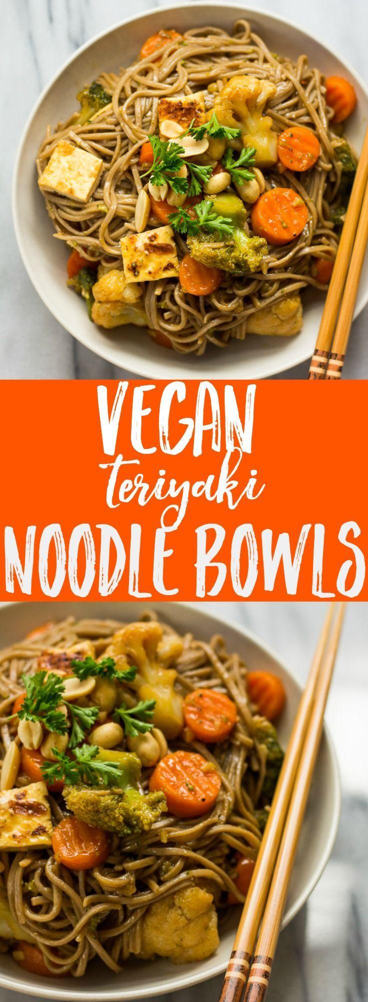Vegan Teriyaki Noodle Bowls Tofu Seasoned With Garlic Ginger And Soy Sauce With Buckwheat Soba Noodles Teriyaki Noodles Vegan Noodles Recipes Vegan Noodles
