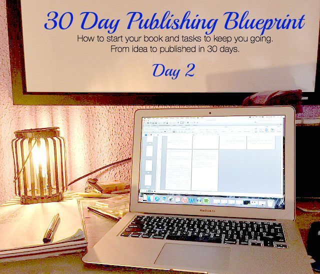 Day 2 your first 5000 words 30 day publishing blueprint 30 day 2 your first 5000 words 30 day publishing blueprint malvernweather Choice Image