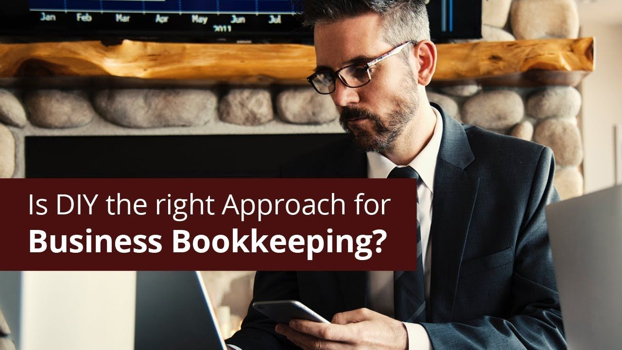 Bookkeeping for businesses why do it yourself diy
