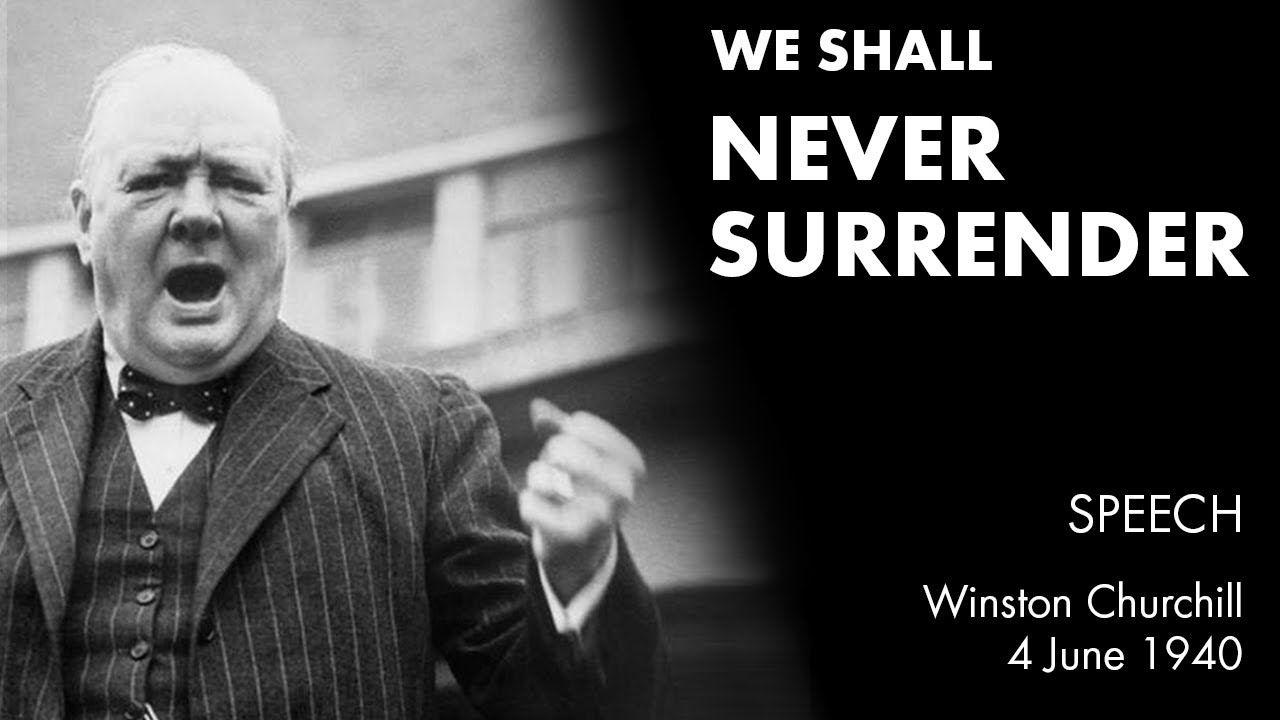 Winston Churchill Speech Never Give Up