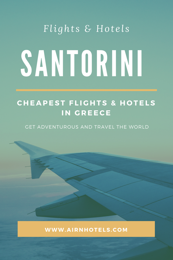 Cheapest Flights To Europe Travel Santorini Santorini Travel