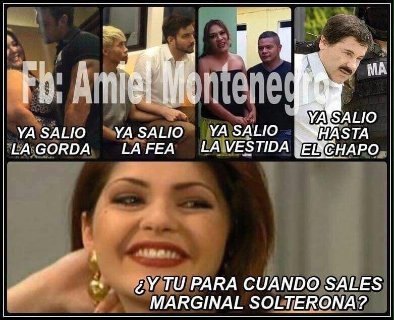 Tu para cuando marginal solterona #marginal #solterona #memes #chapo #guzman