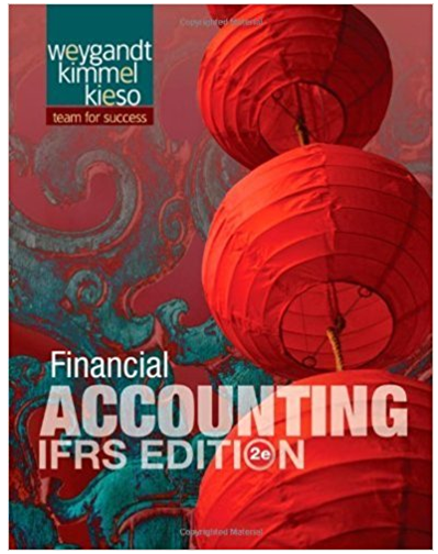 Financial Accounting Ifrs Edition Jerry J Weygandt Answers Financial Accounting Accounting Bank Financial