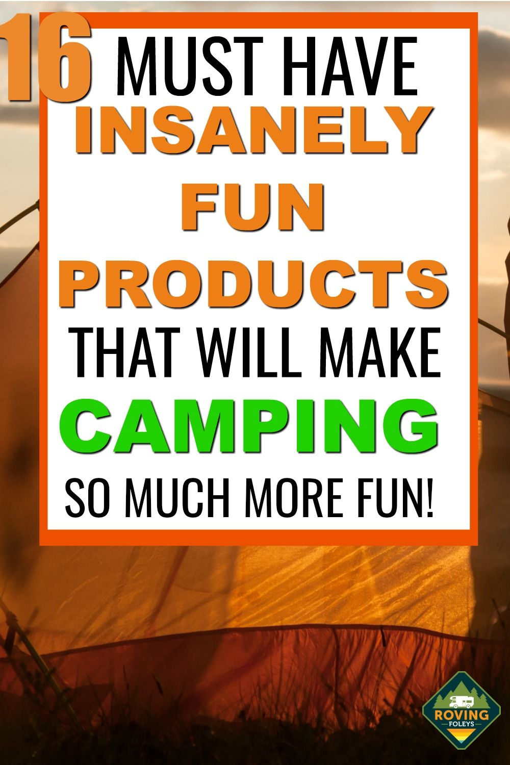 16 Incredibly Fun Camping Products You Won T Know How You Lived Without Rv Accessories Rv Rv Stuff