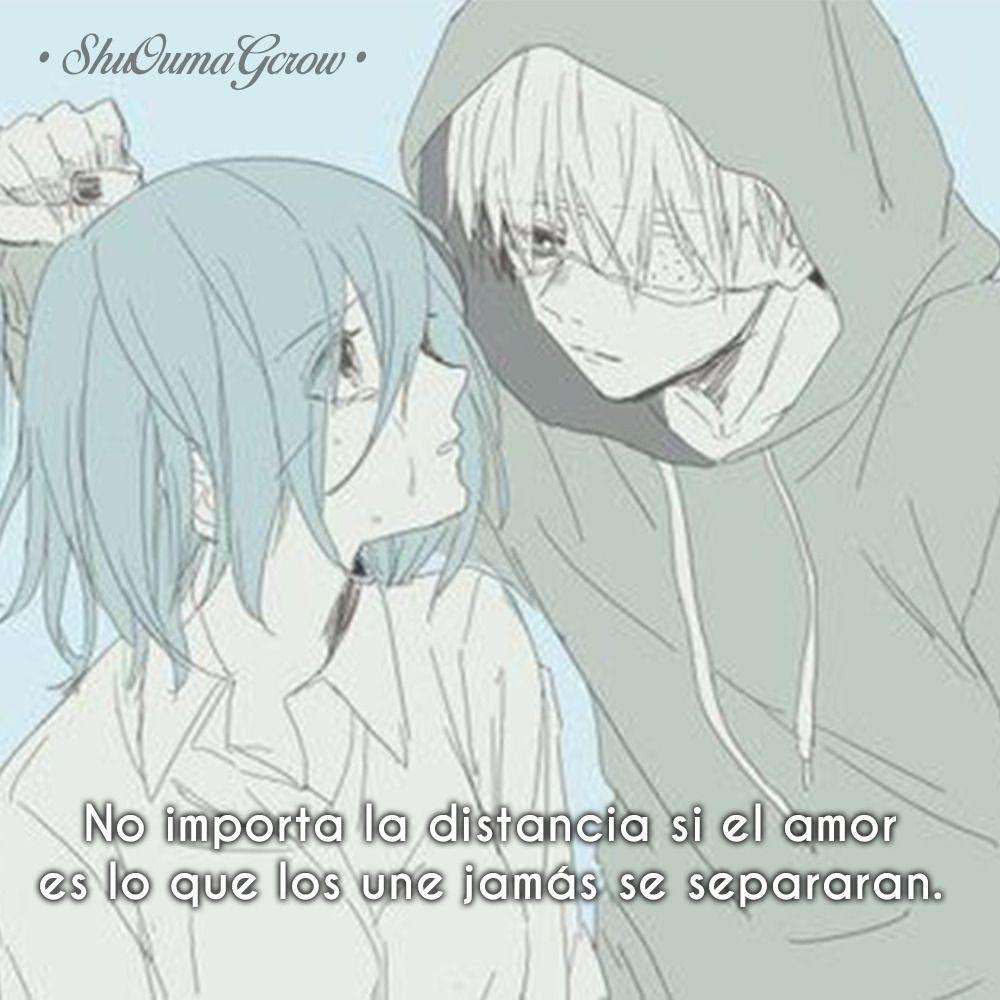 No Importa La Distancia Shuoumagcrow Anime Frases Anime Frases