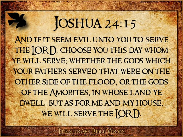 Image result for as for me and my house we will serve the lord kjv