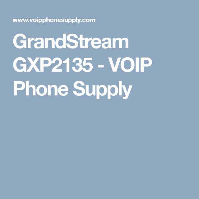 GrandStream GXP2135 VOIP Phone Supply (With images