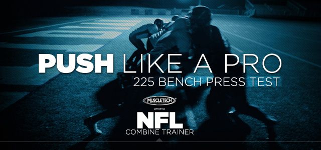 Nfl Combine Trainer 225 Bench Press For Enduring Strength Bench Press Nfl Chest Workouts