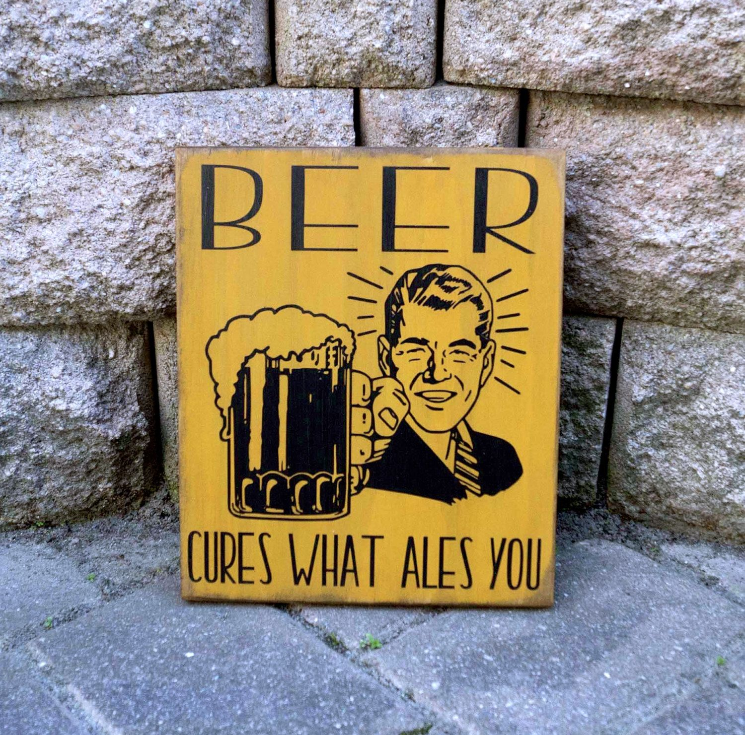 Bar Sign, Beer cures what ales you, Man Cave Decor, Pub Sign, Beer ...