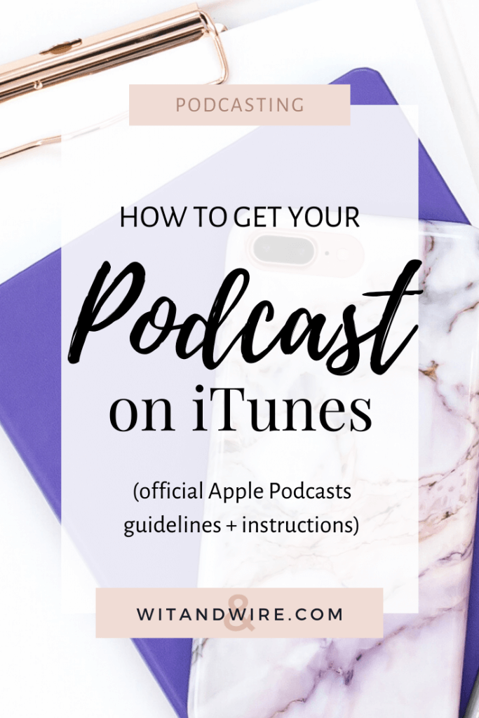 Learn not only how to submit your podcast to iTunes now