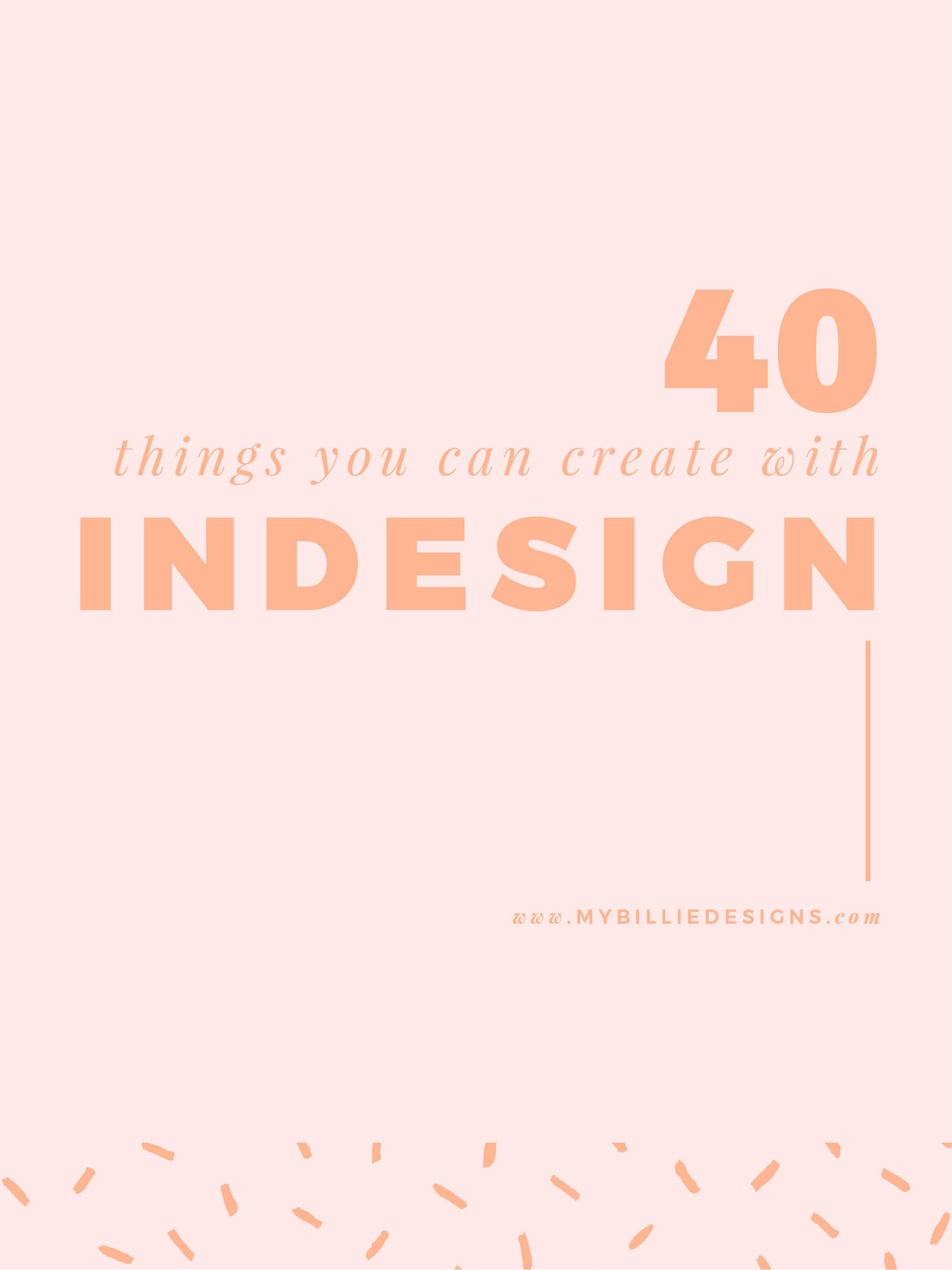 40 Things You Can Create For Your Business With Indesign