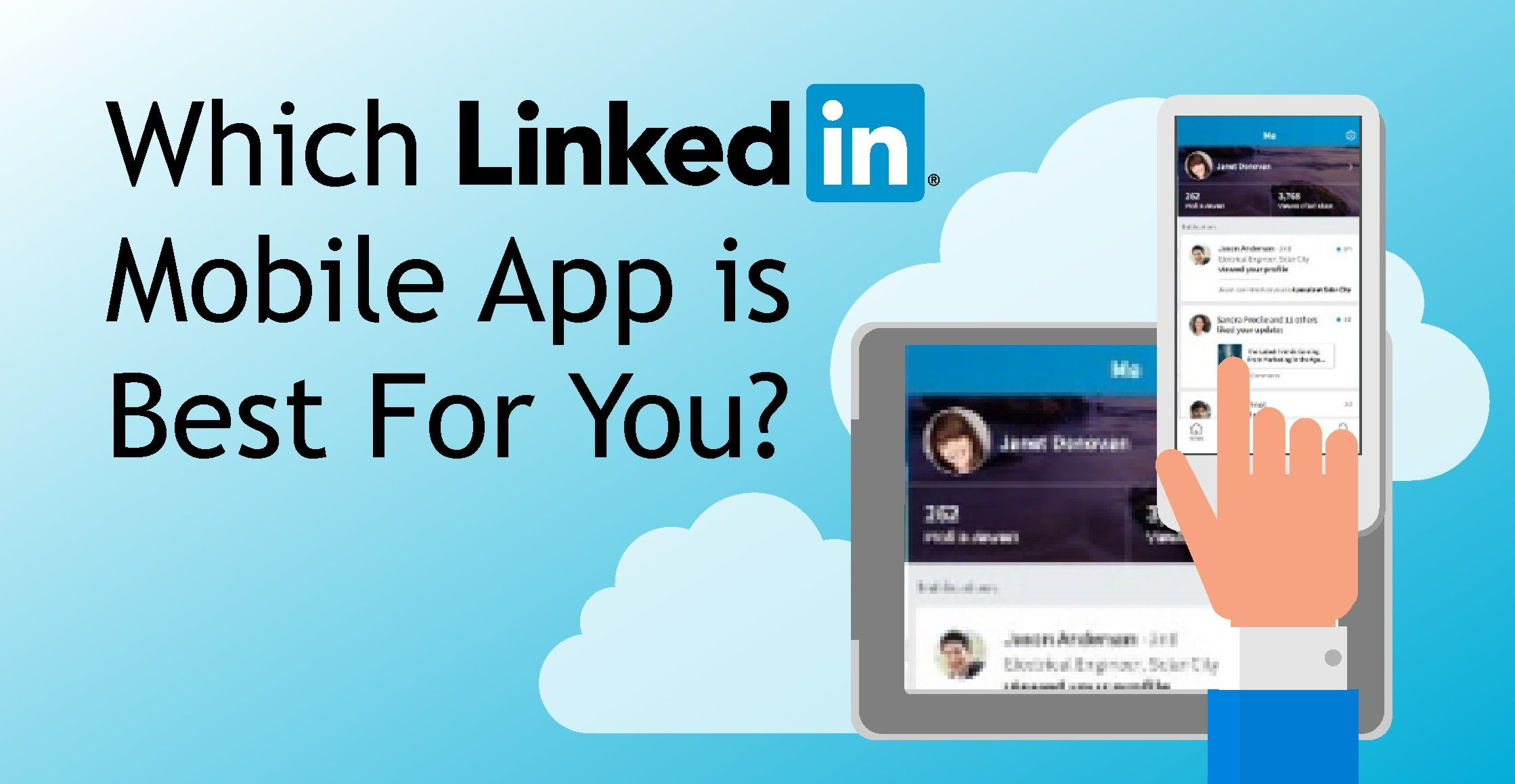 Which LinkedIn Mobile App is Best For You? Mobile app