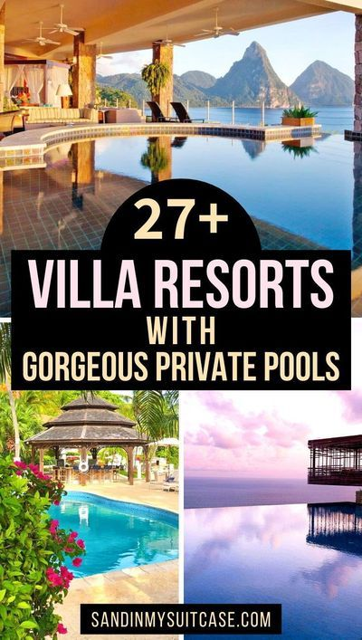 27+ Swanky Villa Resorts With Private Pool Suites
