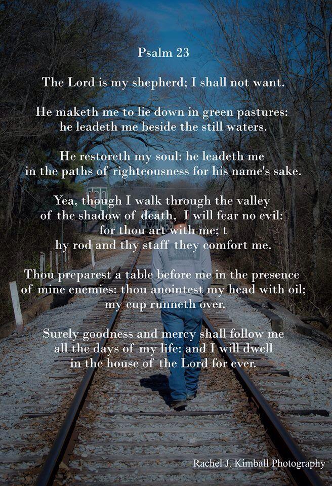 Psalm 23 Followjesus Jesus Jesuschrist Christ God Savior Landscape Photography
